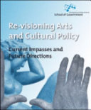 Re Visioning Arts and Cultural Policy