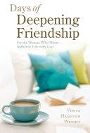 Days of Deepening Friendship