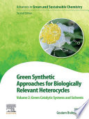 Green Synthetic Approaches for Biologically Relevant Heterocycles Book