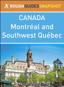 Montréal and Southwest Québec (Rough Guides Snapshot Canada) [Pdf/ePub] eBook