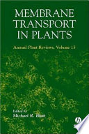 Membrane Transport in Plants Annual Plant Reviews  Volume Fifteen Book