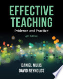 """Effective Teaching: Evidence and Practice"" by Daniel Muijs, David Reynolds"