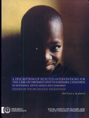 A Description Selected Interventions for the Care of Orphans and Vulnerable Children in Botswana  South Africa  and Zimbabwe