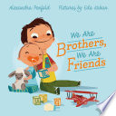 We Are Brothers, We Are Friends Alexandra Penfold Cover