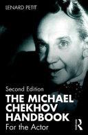 The Michael Chekhov Handbook Book PDF