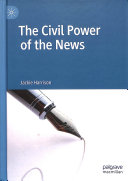 The Civil Power of the News