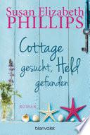 Cottage gesucht, Held gefunden  : Roman