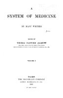 A System of Medicine  by Many Writers