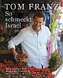 So schmeckt Israel