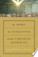 The Spirit, the Affections, and the Christian Tradition