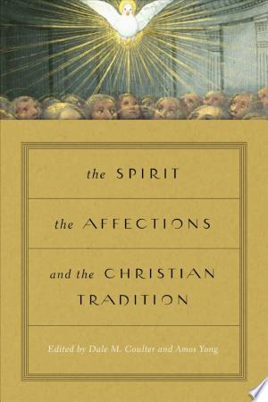 The+Spirit%2C+the+Affections%2C+and+the+Christian+Tradition
