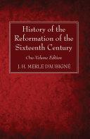 History of the Reformation of the Sixteenth Century [Pdf/ePub] eBook
