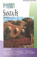 The Insiders  Guide to Santa Fe