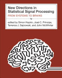 New Directions in Statistical Signal Processing Book