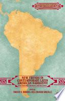 New Trends in Contemporary Latin American Narrative