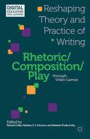 Pdf Rhetoric/Composition/Play through Video Games Telecharger