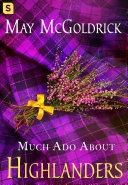 Much Ado About Highlanders Pdf/ePub eBook