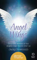 Angel Wings: True-life stories of the Angels that watch over us (HarperTrue Fate – A Short Read) [Pdf/ePub] eBook