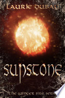 Sunstone  Book IV of the Winter Fire Series  Book