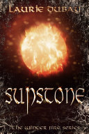 Sunstone (Book IV of the Winter Fire Series)