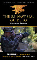 U S  Navy SEAL Guide to Navigation Secrets