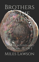 Brothers of the Abalone