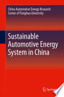 Sustainable Automotive Energy System in China Book