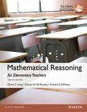 Mathematical Reasoning for Elementary School Teachers  Global Edition Book