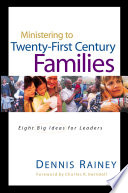 Ministering to Twenty First Century Families Book PDF