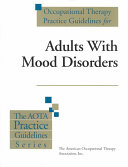 Occupational Therapy Practice Guidelines for Adults with Mood Disorders Book