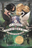 The School for Good and Evil #3: The Last Ever After image