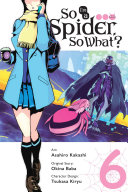 Pdf So I'm a Spider, So What?, Vol. 6 (manga)