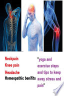 NECK PAIN  HEAD PAIN  KNEE PAIN REMEDIES Book