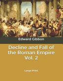 Decline and Fall of the Roman Empire Vol  2 Book PDF