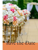 Save the Date: Wedding Planner/ Wedding Organizer/ Undated Planner/ 8.5 X 11, 120 Pages
