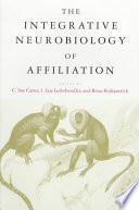 The Integrative Neurobiology Of Affiliation Book PDF