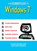 The Beginner s Guide to Windows 7