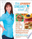The Speedy Sneaky Chef Book