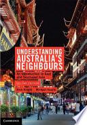 Understanding Australia s Neighbours