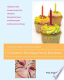 How to Start a Home Based Children s Birthday Party Business