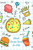Blank Recipe Book for Kids