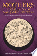 Mothers In Children S And Young Adult Literature
