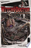 Witch Doctor  The Resuscitation  1 One Shot