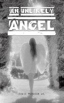 An Unlikely Angel