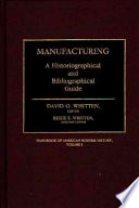 Handbook of American Business History  Manufacturing Book