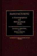 Handbook of American Business History  Manufacturing