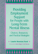 Providing Employment Support for People with Long term Mental Illness Book