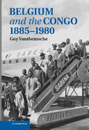 Belgium and the Congo, 1885-1980