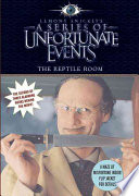 A Series of Unfortunate Events: The Reptile Room Movie Tie-in Edition