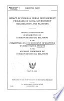 Impact Of Federal Urban Development Programs On Local Government Organization And Planning Committee Print 88 2 May 30 1964
